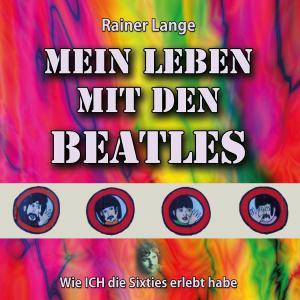 Mein Leben mit den Beatles Foto №1