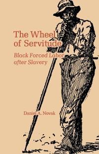 The Wheel of Servitude photo №1
