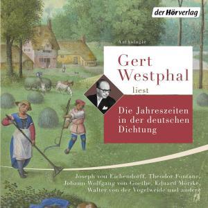 Gert Westphal liest: Die Jahreszeiten in der deutschen Dichtung Foto №1