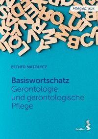 Grundwortschatz Gerontologie und gerontologische Pflege Foto №1