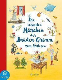 Die schönsten Märchen der Brüder Grimm zum Vorlesen Foto №1
