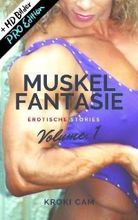 MUSKEL FANTASIE | Vol. 1: PRO Edition | Erotische Stories Foto №1