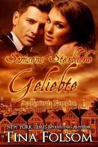 Samsons Sterbliche Geliebte (Scanguards Vampire - Buch 1) Foto №1