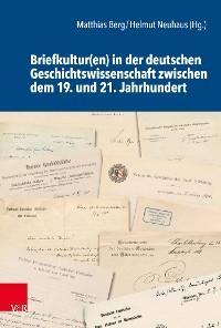 Briefkultur(en) in der deutschen Geschichtswissenschaft zwischen dem 19. und 21. Jahrhundert Foto №1