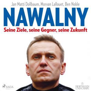 Nawalny. Seine Ziele, seine Gegner, seine Zukunft Foto №1