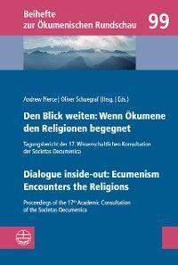 Den Blick weiten: Wenn Ökumene den Religionen begegnet | Dialogue inside-out: Ecumenism Encounters the Religions Foto №1
