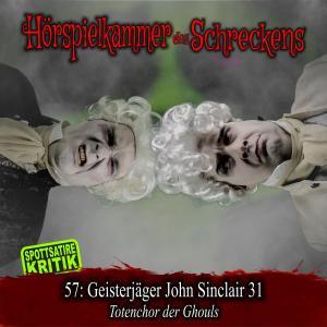 Folge 57: Geisterjäger John Sinclair 31 - Totenchor der Ghouls