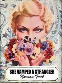 She Vamped a Strangler photo №1