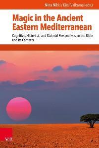 Magic in the Ancient Eastern Mediterranean photo №1