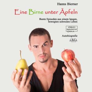 Eine Birne unter Äpfeln - Bunte Episoden aus einem langen bewegten schwulen Leben (Ungekürzt) Foto №1