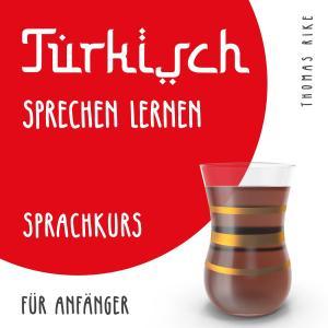 Türkisch sprechen lernen (Sprachkurs für Anfänger) Foto №1