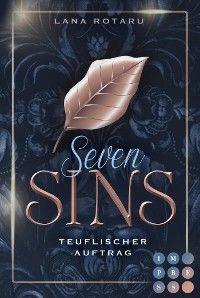Seven Sins: Teuflischer Auftrag (Die Vorgeschichte inklusive XXL-Leseprobe zur Reihe)