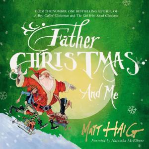 Father Christmas and Me (Unabridged) photo №1
