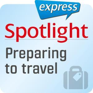 Spotlight express - Preparing to travel Foto №1