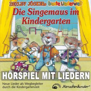 Die Singemaus im Kindergarten (Lieder und Geschichten als Wegbegleiter durch die Kindergartenzeit) Foto №1