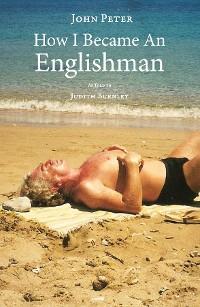 How I Became an Englishman photo №1