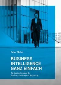 Business Intelligence ganz einfach Foto №1