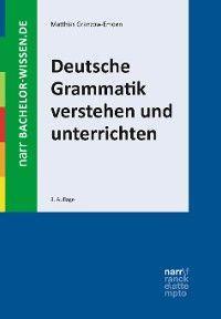 Deutsche Grammatik verstehen und unterrichten Foto №1
