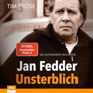 Jan Fedder - Unsterblich - Die autorisierte Biografie (Ungekürzt) Foto №1