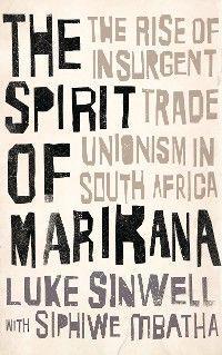 The Spirit of Marikana photo №1
