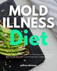 Mold Illness Diet photo №1
