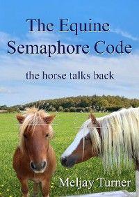 The Equine Semaphore Code photo №1