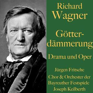 Richard Wagner: Götterdämmerung - Drama und Oper Foto №1