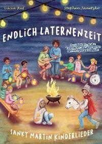 Endlich Laternenzeit - Sankt Martin Kinderlieder Foto №1