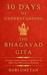 30 Days to Understanding the Bhagavad Gita (The Bhagavad Gita Series, #2) photo №1