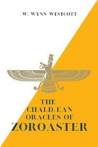 The Chaldæan Oracles of ZOROASTER photo №1