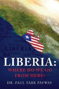 Liberia: Where Do We Go From Here? photo №1