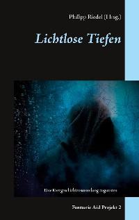 Lichtlose Tiefen