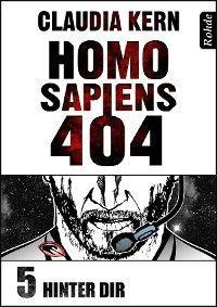 Homo Sapiens 404 Band 5: Hinter dir Foto №1