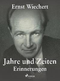 Jahre und Zeiten - Erinnerungen Foto №1