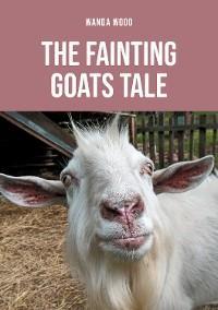 The Fainting Goats Tale photo №1