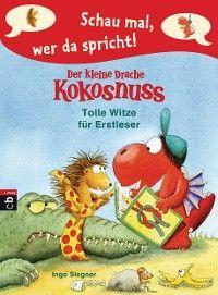 Schau mal, wer da spricht – Der kleine Drache Kokosnuss - Tolle Witze für Erstleser Foto №1