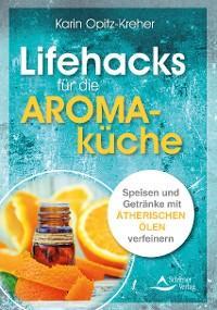 Lifehacks für die Aromaküche Foto №1