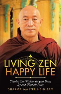 Living Zen Happy Life photo №1