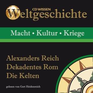 Alexanders Reich - Dekadentes Rom - Die Kelten Foto №1