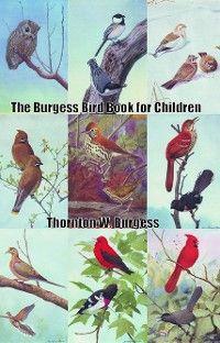 The Burgess Bird Book for Children photo №1