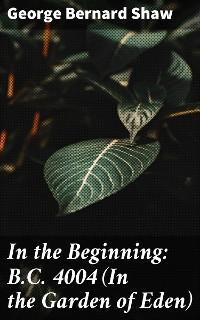 In the Beginning: B.C. 4004 (In the Garden of Eden) photo №1