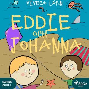Eddie och Johanna (oförkortat)