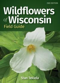 Wildflowers of Wisconsin Field Guide photo №1