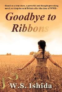 Goodbye to Ribbons photo №1