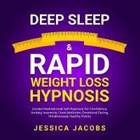 Deep Sleep & Rapid Weight Loss Hypnosis photo №1