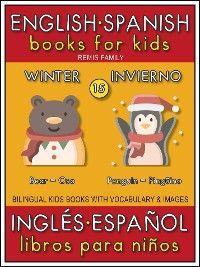 15 - Winter (Invierno) - English Spanish Books for Kids (Inglés Español Libros para Niños) photo №1