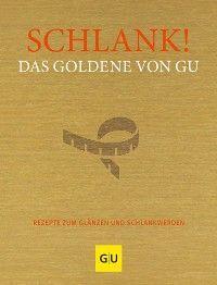 Schlank! Das Goldene von GU Foto №1
