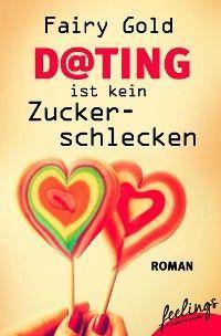 Dating ist kein Zuckerschlecken Foto №1