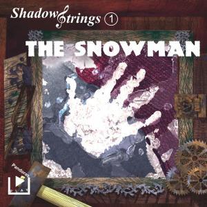 Shadowstrings 01 - The Snowman photo №1