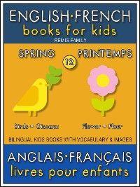 12 - Spring | Printemps - English French Books for Kids (Anglais Français Livres pour Enfants) photo №1